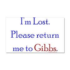 Return Me to Gibbs Car Magnet 20 x 12