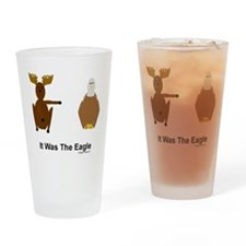 Moose Blames Eagle Drinking Glass