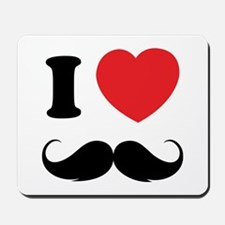 I love moustache Mousepad