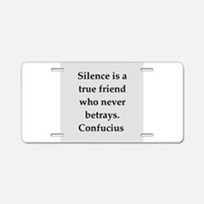 confucius wisdom Aluminum License Plate