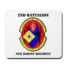 2nd Battalion - 6th Marines with Text Mousepad