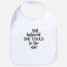 she believed she could Baby Bib