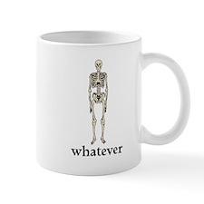 Whatever, I Don't Care Mug