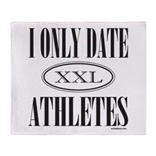 I ONLY DATE ATHLETES Throw Blanket