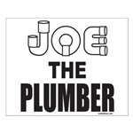 JOE THE PLUMBER Small Poster