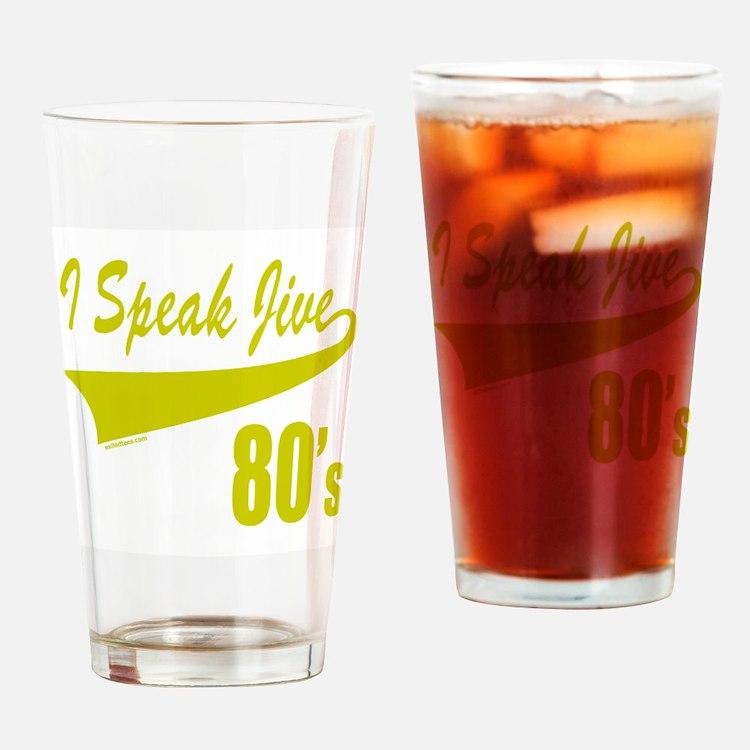 I SPEAK JIVE Drinking Glass