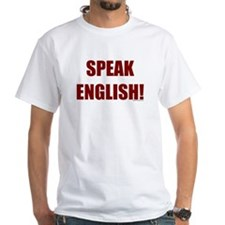 SPEAK ENGLISH! Shirt