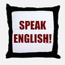 SPEAK ENGLISH! Throw Pillow