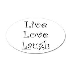 LIVE LOVE LAUGH 38.5 x 24.5 Oval Wall Peel