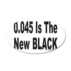 0.045 IS THE NEW BLACK 38.5 x 24.5 Oval Wall Peel