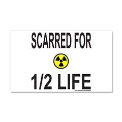 SCARRED FOR 1/2 LIFE Car Magnet 20 x 12
