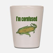 I'M CORNFUSED Shot Glass