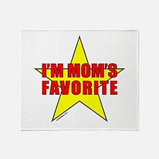 I'M MOM'S FAVORITE Throw Blanket