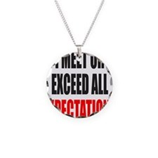 EXPECTATIONS Necklace