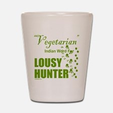 LOUSY/BAD HUNTER Shot Glass