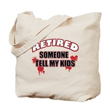 Funny retired Tote Bag