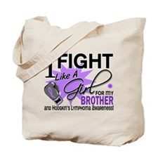 Fight Like A Girl For My Hodgkin's Lymphoma Tote B