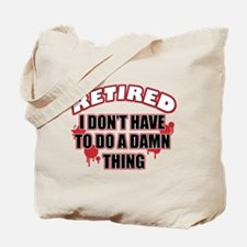 Funny retired designs Tote Bag
