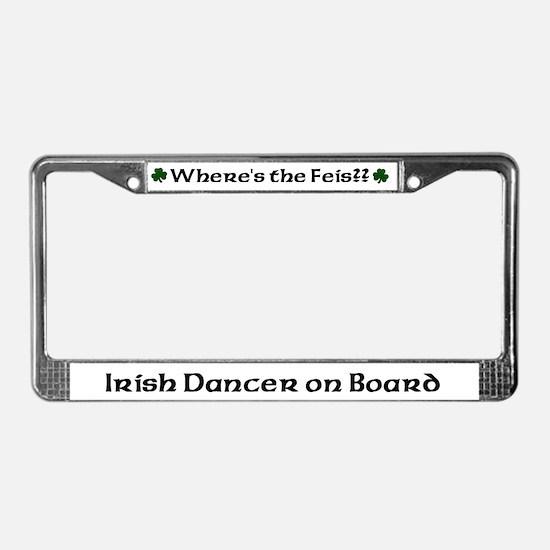 Irish Dancer on Board Feis License Plate Frame