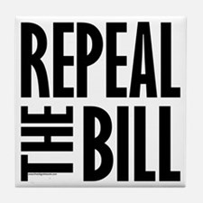 REPEAL the BILL Tile Coaster