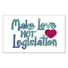 Make Love Not Legislation Decal