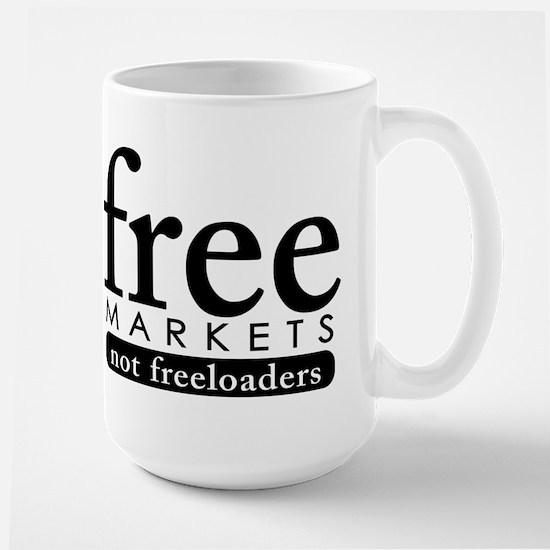 Free Markets - Not Freeloader Large Mug