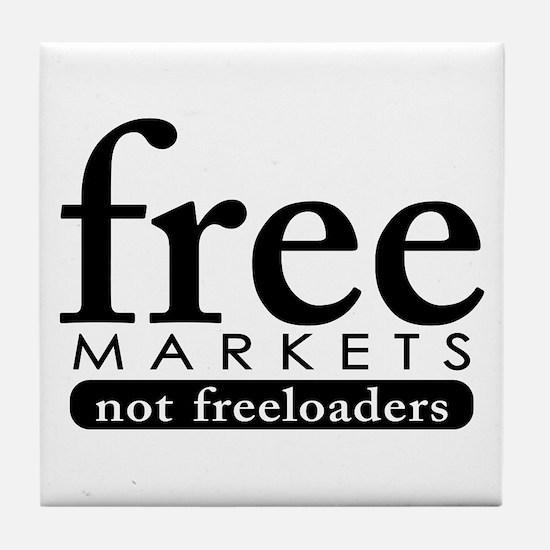 Free Markets - Not Freeloader Tile Coaster