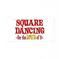 Square Dancing Love Aluminum License Plate
