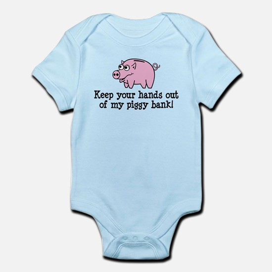 Keep your hands out of my pig Infant Bodysuit