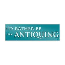 I'd Rather Be Antiquing Car Magnet (10 x 3)