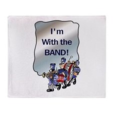 I'm With the Band Throw Blanket