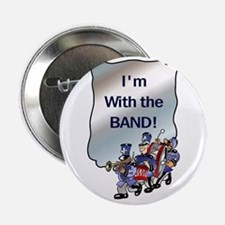"""I'm With the Band 2.25"""" Button"""