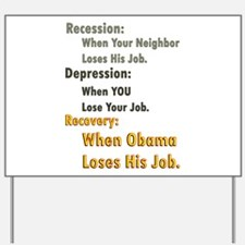 Recovery Definition Yard Sign