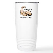 Don't mess with me I raised a Travel Mug