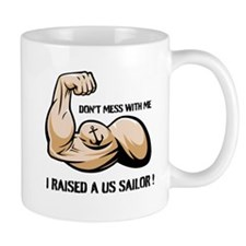 Don't mess with me I raised a Mug