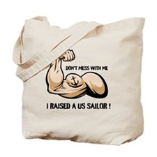 Don't mess with me I raised a Tote Bag