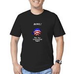 Bowling Is A Right Men's Fitted T-Shirt (dark)