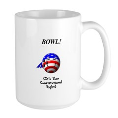 Bowling Is A Right Large Mug