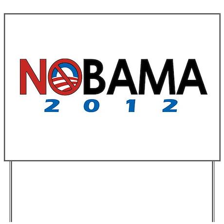 NObama 2012, Anti-Obama Yard Sign
