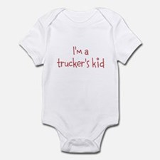 I'm Trucker's kid Infant Bodysuit