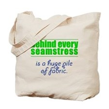 Behind Every Seamstress... Tote Bag
