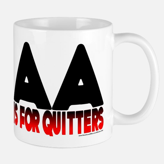 AA is for quitters Mug