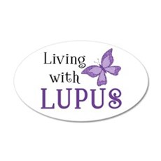 Living with Lupus 22x14 Oval Wall Peel