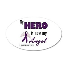 My Hero is now my Angel - Lup 22x14 Oval Wall Peel
