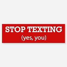 Stop Texting Bumper Bumper Bumper Sticker
