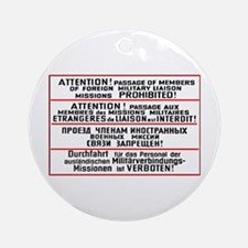 Mission Restriction Sign Ornament (Round)