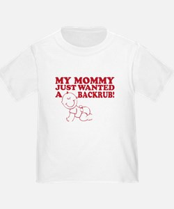 Mommy wanted backrub -- T