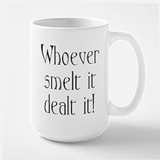 who smelt it dealt it Mug