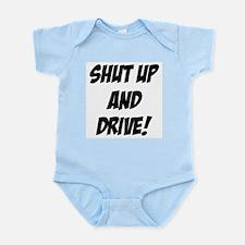 shut up and drive Infant Bodysuit