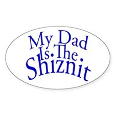 My Dad Is The Shiznit Decal